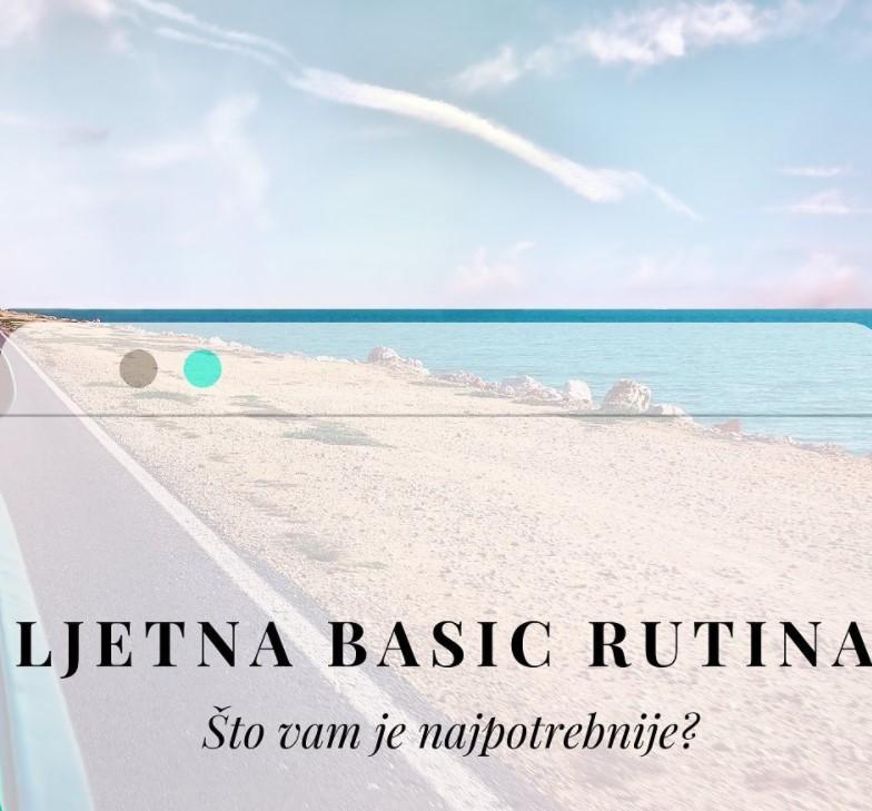 ljetna basic rutina skincare
